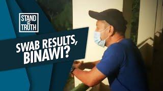 Stand for Truth: LSI na idineklarang negative sa swab test, positive pala?!