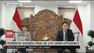 Pemerintah Indonesia Pesan 100 Juta Vaksin Covid-19 Astrazeneca