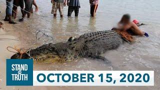 Stand for Truth: (October 15, 2020) Buwaya, nahuli sa Tawi-Tawi!