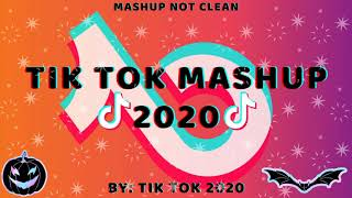 Tik Tok Mashup 2020 November👄Not Clean👄
