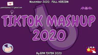 TikTok Mashup 2020 November 🦇Not Clean🦇