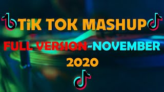 tiktok mashup november 2020 with song names