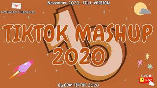 TikTok Mashup 2020 November 🚀Not Clean🌞