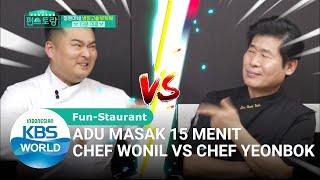 Adu Masak Chef Wonil vs Chef Yeonbok! [Stars' Top Recipe at Fun-Staurant/05-05-2020][SUB INDO]