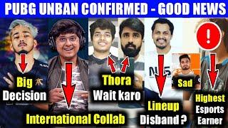 Pubg Unban Confirm news, Scout big decision, Godl lineup disband?, Mortal, Ghatak, Jonathan, Mavi