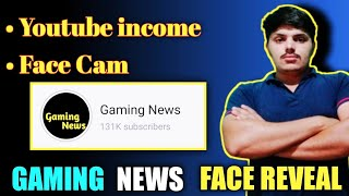 My Youtube Income Revealed | Gaming News Face Cam | QnA | Gaming News QnA | Gaming News |