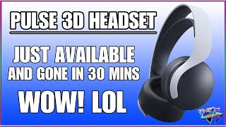 PlayStation 5: Pulse 3D Headset - Was gone in 30 Mins! Gaming News! PS5!