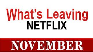 What's Leaving Netflix: November 2020