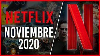 Estrenos Netflix Noviembre 2020 | Top Cinema