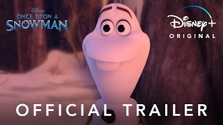 Once Upon a Snowman | Official Trailer | Disney+