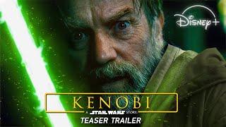 Obi-Wan KENOBI (2021 Disney+): A Star Wars Story - Teaser Trailer Concept | Star Wars Series