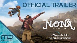 Nona - Official Trailer | 6 November 2020 di Disney+ Hotstar