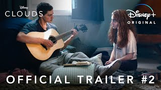 Clouds | Official Trailer #2 | Disney+
