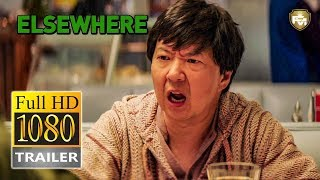 ELSEWHERE Official Trailer HD (2020) Ken Jeong, Comedy Movie