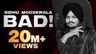 SIDHU MOOSEWALA | Bad (Official Video) | Dev Ocean | Karandope | Latest Punjabi Songs 2020