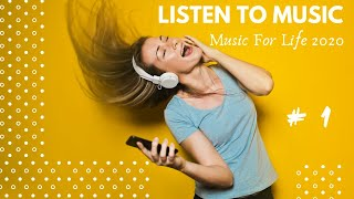 Music For Life 2020 #1 / Listen to music with us / Pop