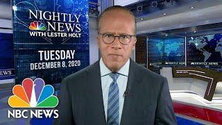 NBC Nightly News Broadcast (Full) - December 8th, 2020 | NBC Nightly News