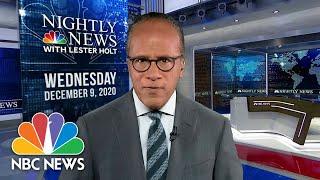 NBC Nightly News Broadcast (Full) - December 9th, 2020 | NBC Nightly News