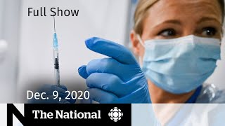 CBC News: The National | Canada approves Pfizer COVID-19 vaccine; What's next | Dec. 9, 2020
