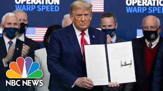 Trump Signs Executive Order Prioritizing Covid Vaccine For Americans | NBC News NOW