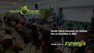 🍏〔LIVE〕8 December 2020 | Health Forum with Doc Atoie