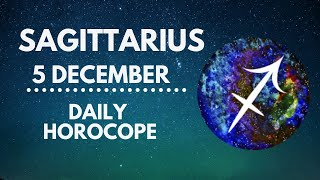 Sagittarius Horoscope 🔥 5 December 2020 (Love, Health, Finance, Career)