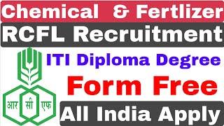 Rastriya Chemical & Fertilizer Ltd Recruitment 2020 | RCFL Recruitment