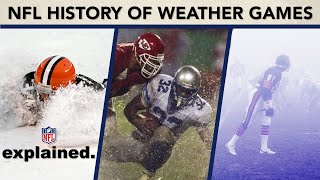 History of NFL's WORST Weather Games: Snow, Rain, Heat, & More!