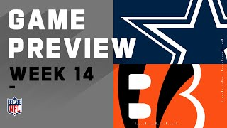 Dallas Cowboys vs. Cincinnati Bengals | Week 14 NFL Game Preview