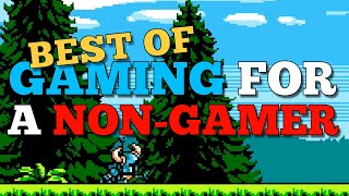 Best Of Gaming For A Non-Gamer