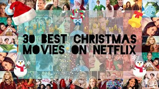 30 Best Christmas Movies on Netflix 2020| holiday movie marathon | modern| hallmark Christmas movie|