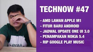 Technow #47: RIP Google Play Music! Fitur Baru Android! AMD vs APPLE, ONE UI 3.0!