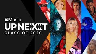 Up Next – Class of 2020 | Apple Music