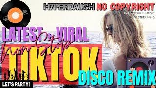 TRENDING VIRAL TIKTOK REMIX 2020 / PINOY DISCO REMIX / NO COPYRIGHT MUSIC