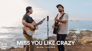 Miss You Like Crazy - Music Travel Love (The Moffatts Cover)