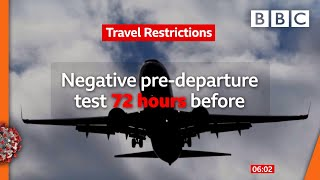 Covid-19: New rules if you're travelling to the UK 🔴 @BBC News live - BBC