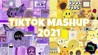 TikTok Mashup 2021 (Not Clean) 👁👄👁
