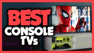 Best TV For Console Gaming in 2021 - 5 Picks For Playstation & Xbox