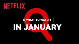 New on Netflix | January 2021