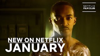 New on Netflix: Films for January 2021