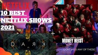 10 Best Netflix Series To Watch In 2021