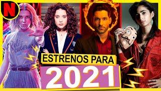 Próximos ESTRENOS de NETFLIX 2021 | Películas y Series ✅