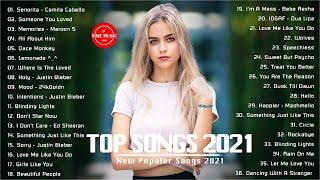 Best Songs 2021 🏆 Most Popular Pop Music 2021 (Biggest Hits 2021 Playlist)