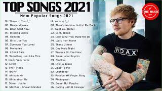 Top Hits 2021 🌾 Top 40 Popular Songs 2021 🌾 Best Pop Music Playlist 2021