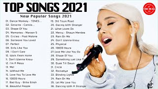 Best Songs 2021😻 Top Music 2021 Playlist 🥰 Most Listened Songs 2021 (Best Chart Hits 2021)