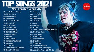 Best Song 2021, Pop Hits 2021, English Songs, New Song 2021 Top 40 Popular Songs 2021 - Best Pop Mus