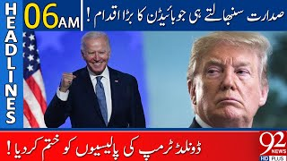 Biden ended the Trump policies | Headlines | 06:00 AM | 21 January 2021 | 92NewsHD