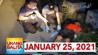 Unang Balita sa Unang Hirit: January 25, 2021 [HD]