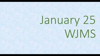 WJMS January 25