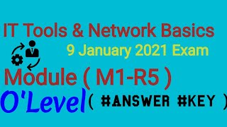9 January 2021 Exam || Module ( M1-R5 ) || #Information #Technology Tools  & #Network #Basics